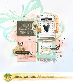 Missy Whidden's Gallery: Collect Beautiful Moments *Citrus Twist Kits*