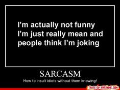 Sarcasm Quotes Pictures, Quotes Graphics, Images | Quotespictures.com