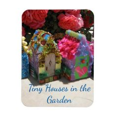 Tiny Houses In The Garden Magnet - home gifts ideas decor special unique custom individual customized individualized