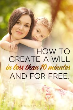 How to create a will online for FREE and in less than 10 minutes - http://christianpf.com/living-trust-will/
