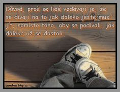 danulka.blog.cz Motto, Quotations, Humor, Motivation, Words, Quotes, Converse, Blog, Humour