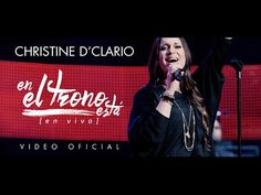 En el Trono está - Christine D'Clario #Cantante #Medium Youtube, Songs, Live, Medium, Inspiration, Christian Songs, Blessed, Music Videos, Biblical Inspiration