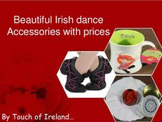 Beautiful #Irish dance #Accessories with prices