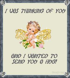 I was just thinking of you and wanted to send you a hug! friends hugs friend friend quote thinking of you friend greeting friend poem friend gif friend blessings Hug Quotes, Sister Quotes, Love Quotes, Inspirational Quotes, Grandson Quotes, Meaningful Quotes, Family Quotes, Happy Quotes, Motivational