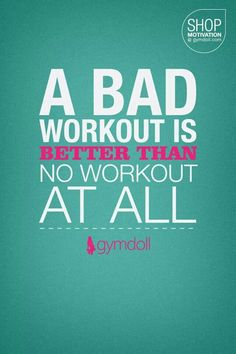 A bad workout is better than no workout at all! Running Workouts, Fun Workouts, Get Healthy, Healthy Life, Get Lean, Fitness Quotes, Working On Myself, Fitness Inspiration