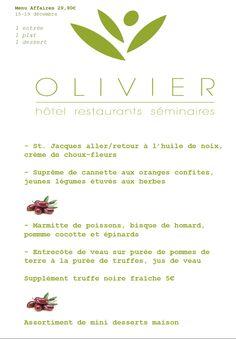 Menu affaires Semaine du 15 au 19 décembre www.hotel-olivier.com Tél: + 352 313666