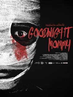 Goodnight Mommy Movie Poster by Jay Shaw 4 Color Screen Print Horror Movie Posters, Best Horror Movies, Movie Poster Art, New Poster, Horror Films, Scary Movies, Horror Books, Mulholland Drive, Veronika Franz