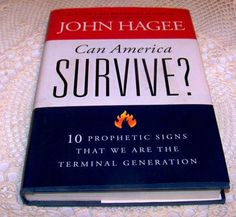 "Is America headed down road to tragedy? Read What John Hagee Says, ""Can America Survive?"" 10 Prophetic Signs . NEW"