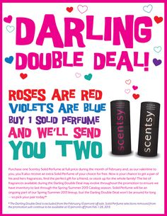 For the month of February, buy one Scentsy solid perfume, get an extra of your choice for FREE! visit juliescott.scentsy.us