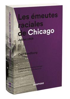 Les émeutes raciales de Chicago, juillet 1919 - Librairie Mollat Bordeaux