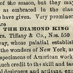 "Founder Charles Lewis Tiffany had a passion for the world's rarest and most spectacular gemstones, earning him the moniker ""the King of Diamonds."""