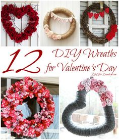 12 DIY Wreaths for Valentine's Day via LifeAfterLaundry.com