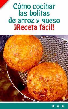 Cómo cocinar las bolitas de arroz y queso. ¡Receta fácil!