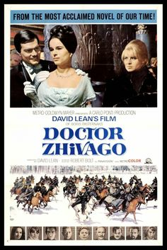 dads fav movie - David Lean's epic romantic story based on Boris Pasternak's novel @ the Russian revolution. starring Omar Sharif, Julie Christie, Geraldine Chaplin, Alec Guinness & Tom Courtenay.