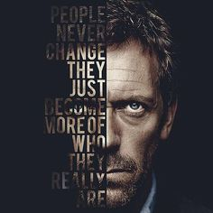 How the zombie apocalypse affects people's personalities House Md Quotes, Tv Quotes, Favorite Tv Shows, Gregory House, Hugh Laurie, Zombie Quotes, Vagus Nerve, Thoughts, Small Moments