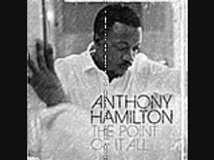 Anthony Hamilton-The point of it all