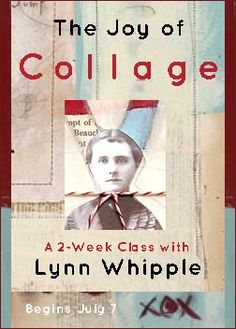 """The Joy of Collage"" with Lynn Whipple site includes some great ideas for collage work"