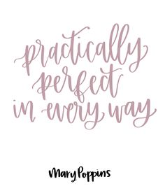 Practically perfect in every way. – Mary Poppins Returns, Mary Poppins Returns Q… Practically perfect in every way. Party Quotes, Wedding Quotes, Sweet Quotes, Cute Quotes, Calligraphy Quotes Disney, Motivational Words, Inspirational Quotes, Mary Poppins Quotes, Famous Movie Quotes