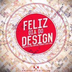 05/11 Dia do Designer #diadodesigner
