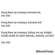 Kung ikaw ay masaya.. Tweet Quotes, Me Quotes, Qoutes, Hilarious Quotes, Funny, Hugot Quotes, Tagalog Love Quotes, Hugot Lines, Romania