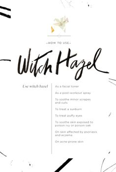 How to use witch hazel