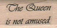 rubber stamp alice in wonderland The Queen is NOT amused humor stamp measures stamping Quote Aesthetic, Aesthetic Pictures, City Aesthetic, Aesthetic Dark, Just In Case, Just For You, Yennefer Of Vengerberg, Donia, Vsco