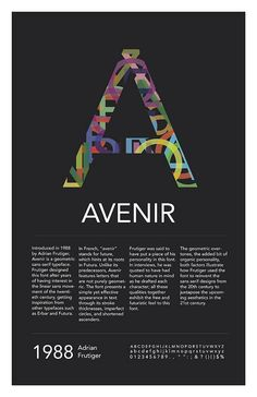 "Designer (unknown) | #advertising | The design was posted on co-jin.net. | I am drawn to this poster because of the creatively compiled ""A.""  I enjoy how the ""A"" is produced from bits and parts of other Avenir letters.  The color is aesthetically pleasing.  #colorfultypography"