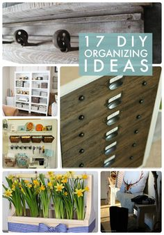 17 DIY organizing ideas! Great ways to get organized!
