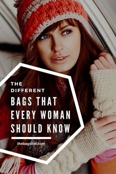The different bags that every woman should know #bags #women