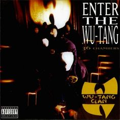 Wu-Tang Clan | Enter the Wu-Tang (36 Chambers) | 29 Albums That Are Now 20 Years Old