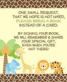 Encourage guests to bring books to your baby shower with this jungle safari book insert bordered in a giraffe pattern and featuring a giraffe, elephant, lion and tiger.