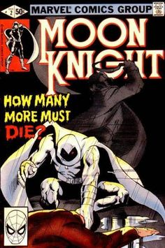 Moon Knight #2 - The Slasher released by Marvel on December 1, 1980.