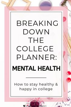 Breaking down the college planner: mental health – Earn College Scholarships College Advisor, College Hacks, College Fun, College Years, Espn College, College Dorms, College Humor, College Basketball, College Schedule