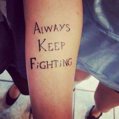 Always keep fighting. Jared Padalecki tattoo