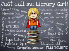 Just call me Library Girl! So funny! This is what a lot of my younger students would call me.Library Girl or Library teacher! Library Girl, Library Humor, Library Quotes, Library Posters, Library Lessons, Library Books, Book Quotes, Library Signs, Reading Posters