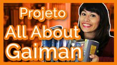 All About That Book | PROJETO: All About Gaiman