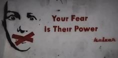 Anonymous ART of Revolution: You fear is their power