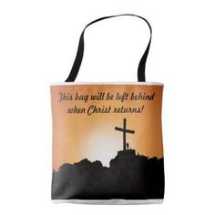 This bag will be left behind when Christ returns! Fashion Accessories, Hair Accessories, Christian Gifts, Unique Gifts, Gadgets, Reusable Tote Bags, Hair Accessory, Gadget, Original Gifts
