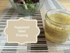 Homemade Poppyseed Salad Dressing for Salads that will Rock Your Socks Off!