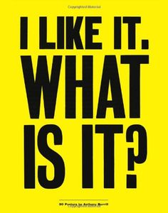 I Like It. What is it?: 30 Detachable Posters by Anthony ...