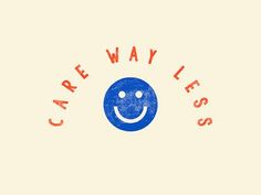 Reminder: Care way less designed by Anna Johnson. Connect with them on Dribbble; Motivacional Quotes, Words Quotes, Wise Words, Sayings, Pretty Words, Cool Words, Encouragement, Affirmations, Happy Words