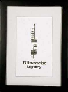 Loyalty (Dílseacht) presented in a golden hue of green ogham.