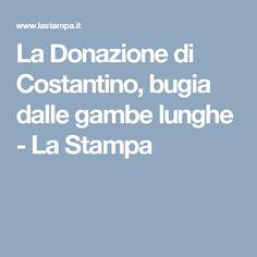 La Donazione di Costantino, bugia dalle gambe lunghe - La Stampa