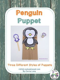 Make penguin puppets, includes sheets to brainstorm what the penguin might say