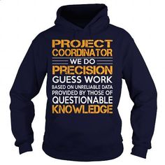 Awesome Tee For Project Coordinator - #funny tee shirts #movie t shirts. MORE INFO => https://www.sunfrog.com/LifeStyle/Awesome-Tee-For-Project-Coordinator-92855728-Navy-Blue-Hoodie.html?60505