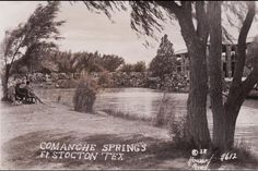 Comanche Springs Fort Stockton Tx Pinterest