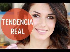 """Maquillaje de Tendencia """"Real"""""""