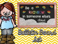 """""""Be a RAINBOW in someone else's cloud."""" quote bulletin board. Great library bulletin board, back to school bulletin board, positive bulletin board, or quote bulletin board!  Set the tone of positivity and kindness in your classroom with this bulletin board set sporting the quote, """"Be a rainbow in someone else's cloud."""" This product has the lettering for you to print and be able to create the bulletin board in your room, as well as some tips on how to create a board similar to the one I…"""