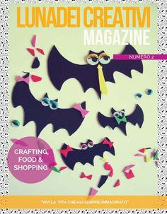 LUNAdei Creativi   LUNAdei Creativi Magazine: il 2º Numero è On-line!   http://lunadeicreativi.com