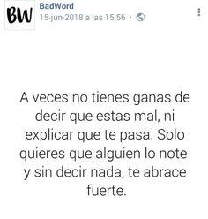 A veces solo se necesita un abrazo fuerte Cute Quotes, Great Quotes, Sad Love, Spanish Quotes, Letting Go, Quotations, Self, Facts, Let It Be